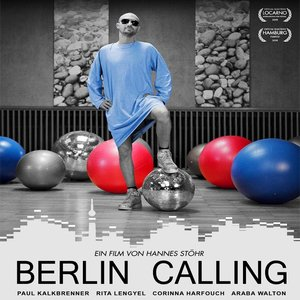 Image for 'Berlin Calling: The Soundtrack'