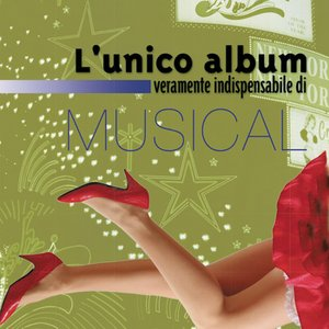 Image for 'L'Unico Album Veramente Indispensabile Di Musical'