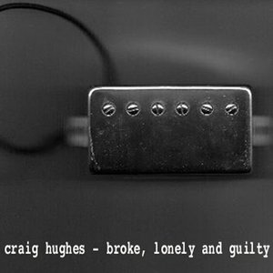 Image for 'Broke, Lonely and Guilty'