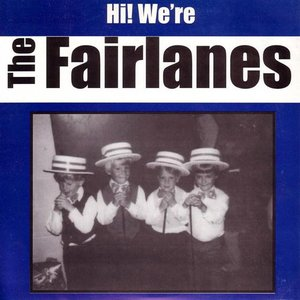Imagen de 'Hi! We're The Fairlanes'