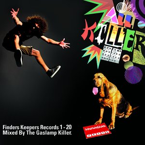 Image for 'All Killer: Finders Keepers Records 1-20 mixed by The Gaslamp Killer'