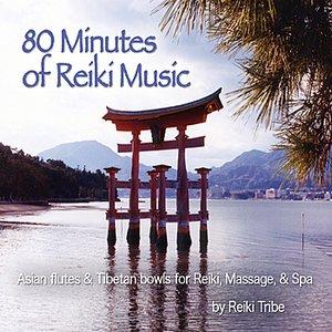 Image for '80 Minutes of Reiki Music (Asian Flutes & Tibetan Bowls for Reiki, Massage & Spa)'