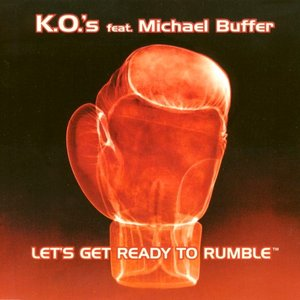 Image for 'K.O.'s feat. Michael Buffer'