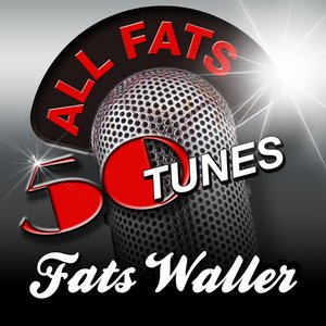 Image for 'All Fats - 50 Songs Tunes'
