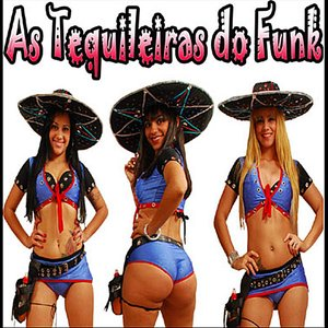 Image for 'As Tequileiras do Funk'