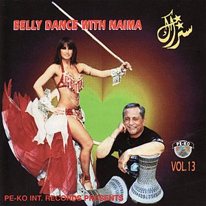 Image for 'Belly Dance With Naima - Vol. 13'