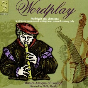 Image for 'Word Play: Madrigals and Chansons in Virtuosic Instrumental Settings from 16th Century Italy'