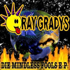 Image for 'Die Mindless Fools'