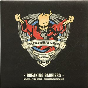 Imagem de 'Breaking Barriers (Thunderdome Anthem 2010)'