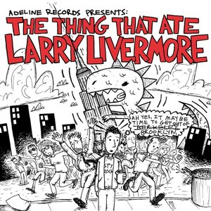 Image for 'The Thing That Ate Larry Livermore'