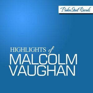 Image for 'Highlights of Malcolm Vaughan'
