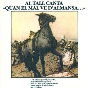 Imagen de 'Quan El Mal Ve d'Almansa...'