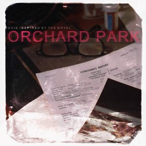 Imagen de 'Orchard Park (Music Inspired by the Novel)'