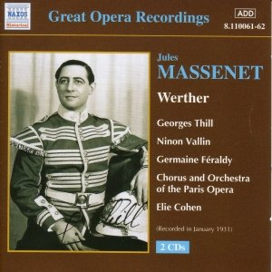Image for 'MASSENET: Werther (Thill, Vallin) (1931)'