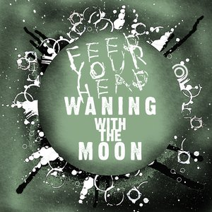 Image for 'Waning with the Moon'