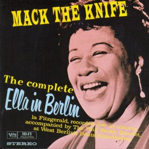 Image for 'Mack the Knife: The Complete Ella in Berlin'