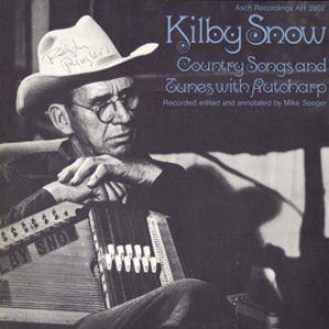 Image pour 'Kilby Snow: Country Songs and Tunes with Autoharp'