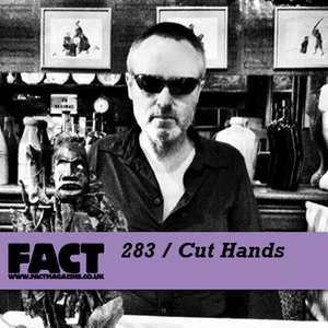 Image for 'FACT mix 283: Cut Hands'