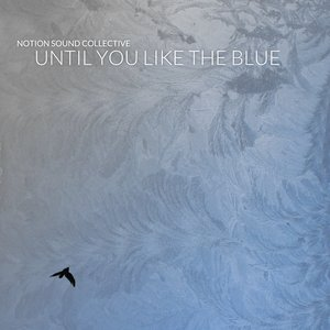 Image for 'Until you like the blue'