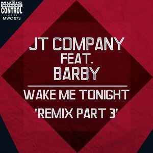 Image for 'Wake Me Tonight (feat. Barby) [Remix Part 3]'