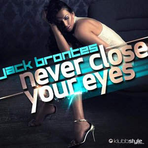 Image for 'Never Close Your Eyes'
