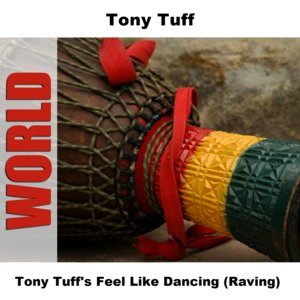 Image for 'Tony Tuff's Feel Like Dancing (Raving)'