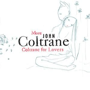 Image for 'More Coltrane For Lovers'
