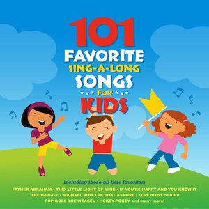Bild für '101 Favorite Sing-A-Long Songs for Kids'