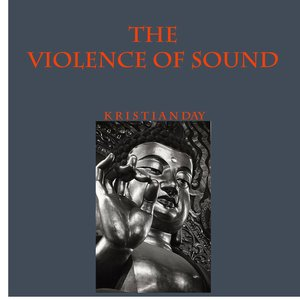 Bild för 'The Violence of Sound'