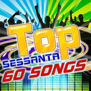 Image for 'Top Sessanta 60 Songs'
