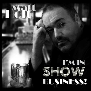 Image for 'I'm in Show Business!'