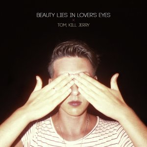 Image for 'Beauty Lies In Lover's Eyes e.p.'