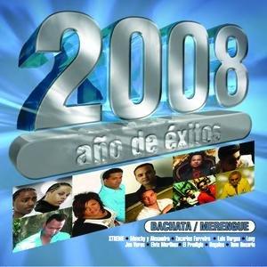 Image for '2008 Año De  Exitos Bachata Y Merengue'
