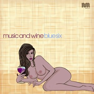 Image for 'Music and Wine'
