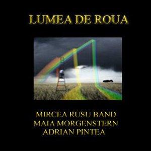 Image for 'Lumea de Roua'