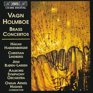 Image for 'Holmboe: Brass Concertos'