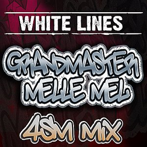 Image for 'White Lines - 4SM MIX'