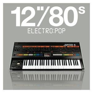 """Image for '12""""80s Electro:pop'"""