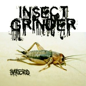 Image for 'Insect Grinder'