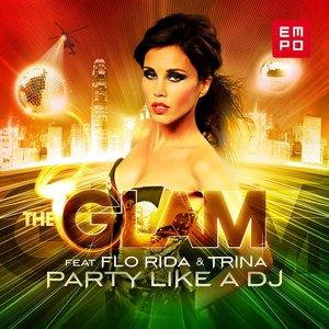 Imagen de 'Party Like a DJ (feat. Flo Rida, Trina, Dwaine)'