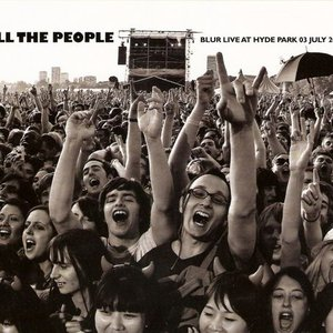 Image for 'All The People - Blur Live At Hyde Park 03 July 2009'