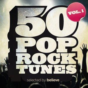 Immagine per '50 Pop Rock Tunes, Vol. 1 (Selected By Believe)'