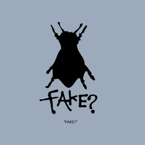 Image for 'FAKE?'