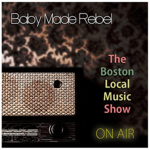 Image for 'Baby Made Rebel LIVE on The Boston Local Music Show'