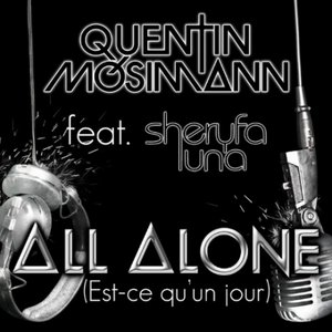 Image for 'All Alone (Est-Ce Qu'Un Jour)'