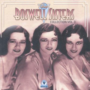 Image for 'The Boswell Sisters with The Dorsey Brothers Orchestra'