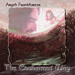 Image for 'The Enchanted Way'