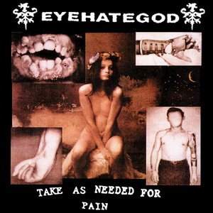 Image for 'Take As Needed For Pain (Reissue)'