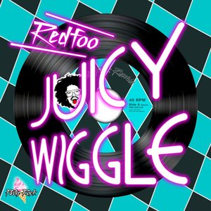 Image for 'Juicy Wiggle'