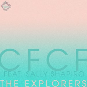 Image for 'The Explorers (Feat. Sally Shapiro)'